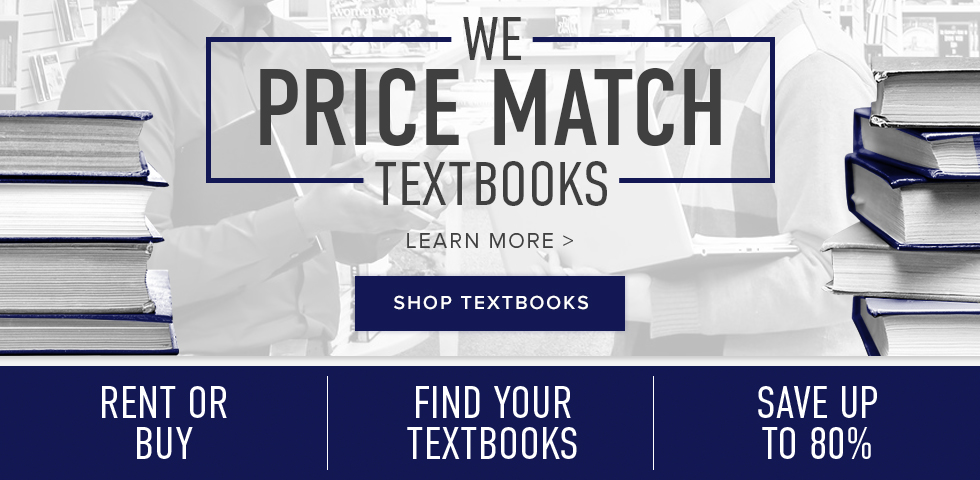 Picture of textbooks. We price match textbooks. Click to learn more. | Rent or buy. Save up to 80%. Click to find your textbooks.